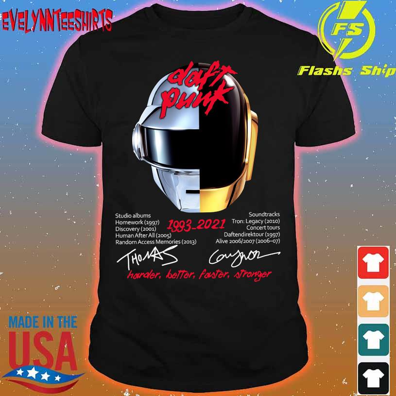 Daft Punk 1993 2021 Harder Better Faster Stronger signatures shirt