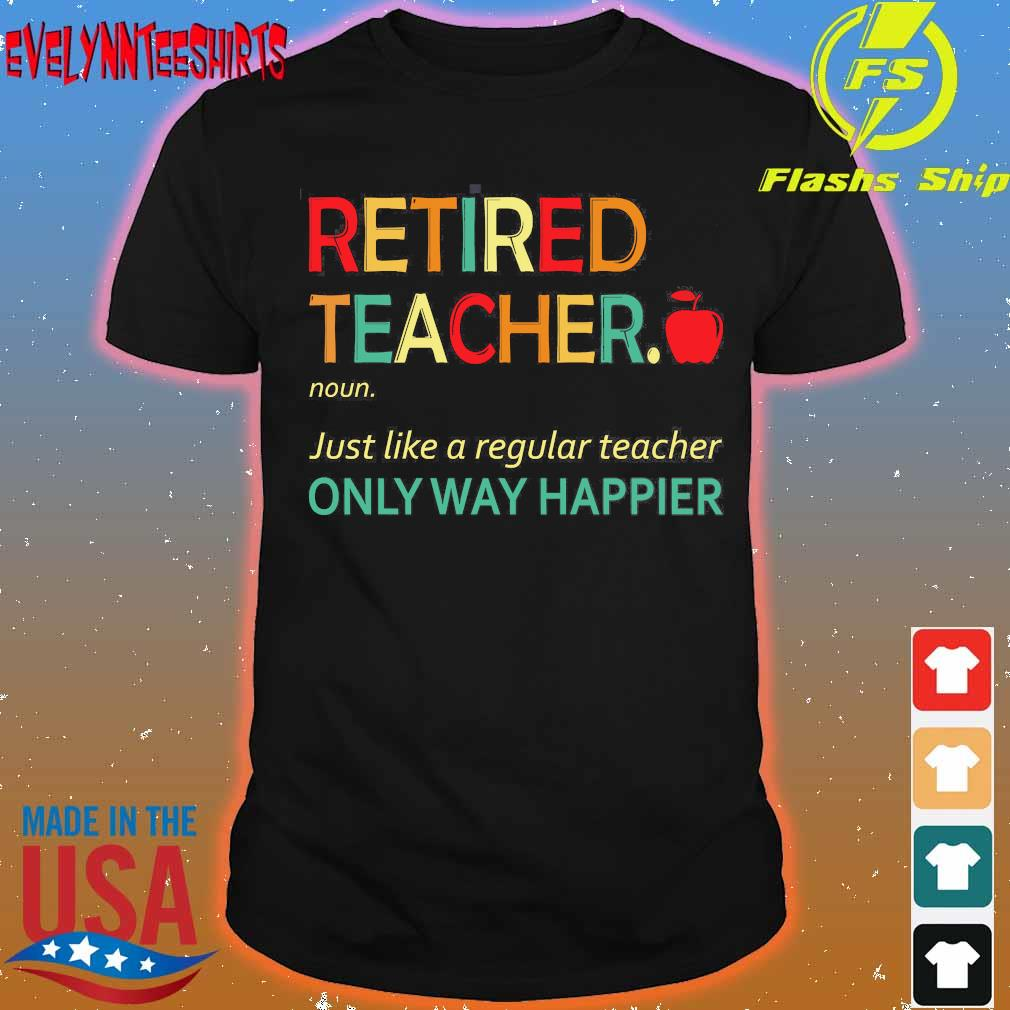 Retired teacher definition shirt