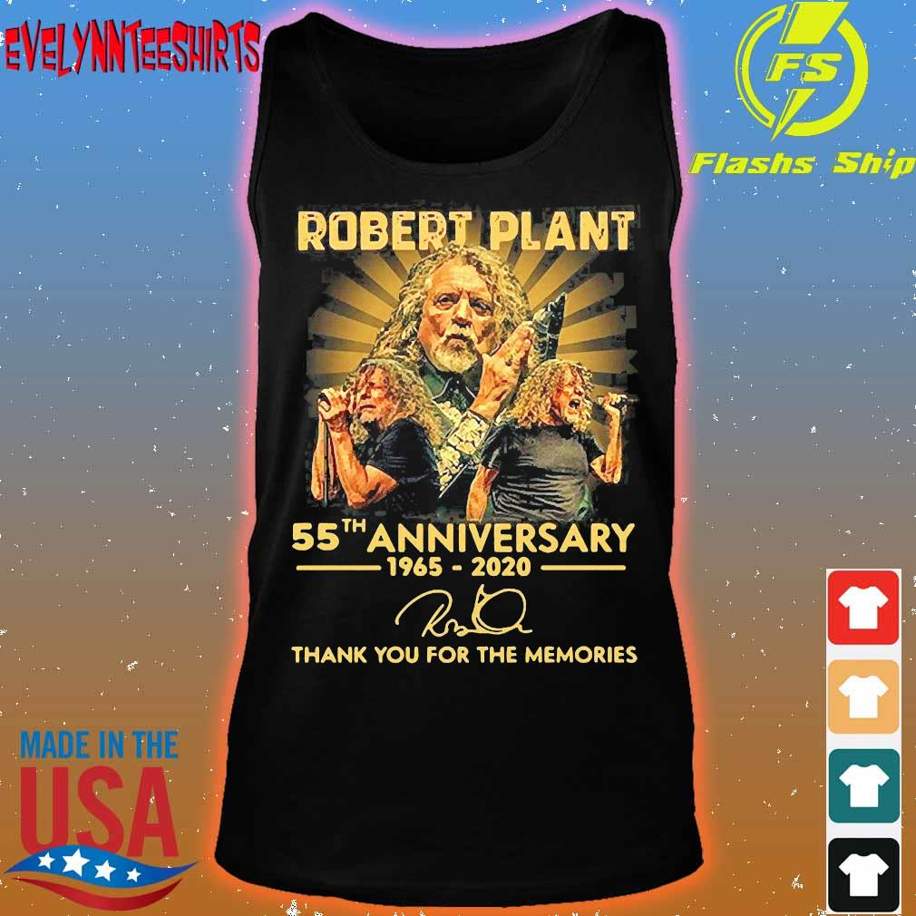 Robert Plant 55th anniversary 1965 2020 thank You for the memories signature Shirt tank top