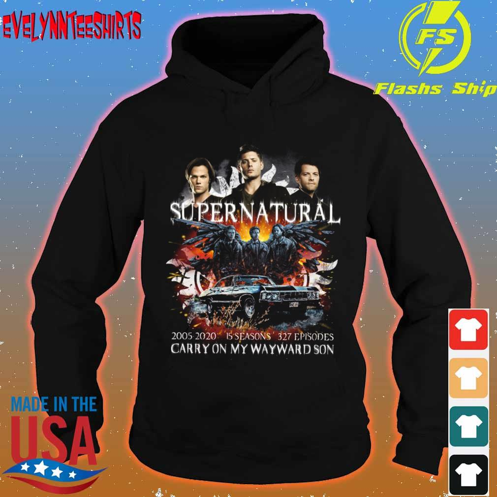 Supernatural 2005 2020 15 seasons 327 episodes carry on my wayward son s hoodie