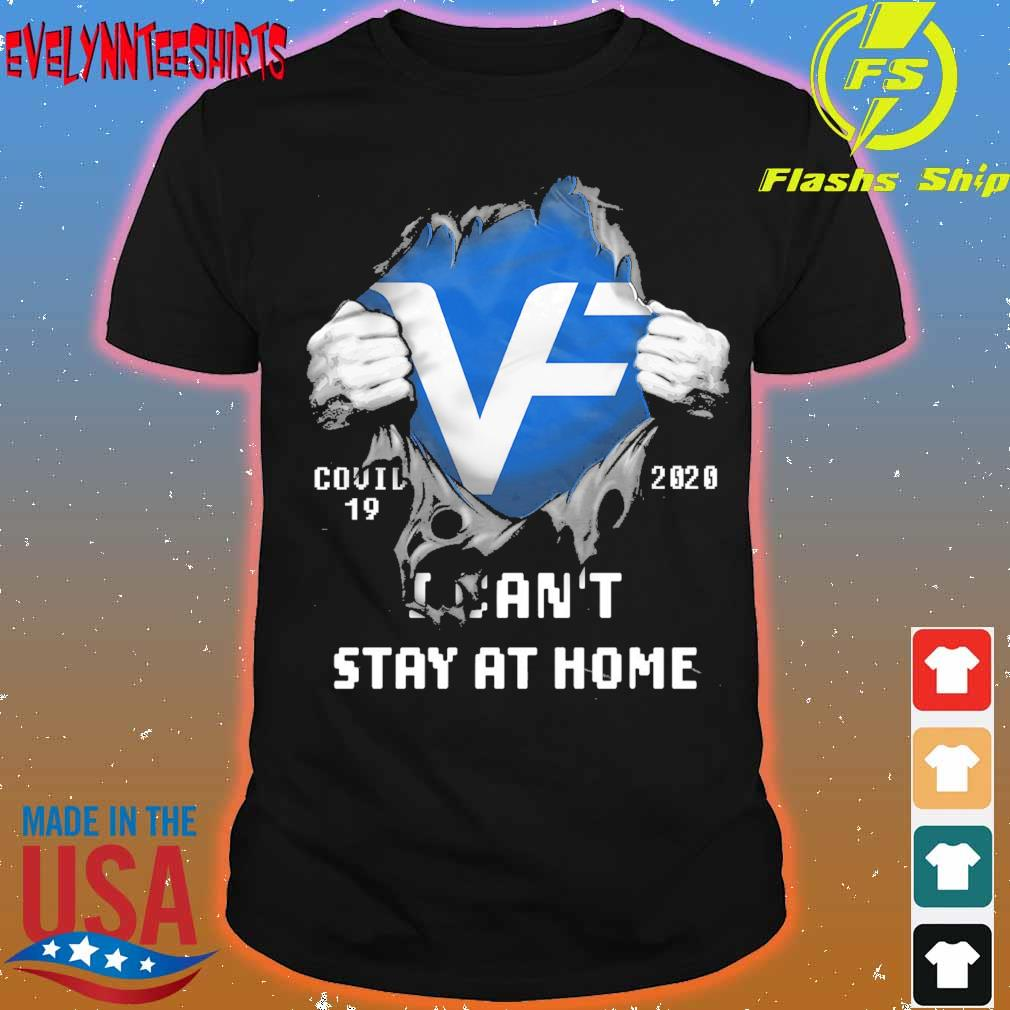 Blood inside me VF corporation covid 19 2020 i can't stay at home shirt