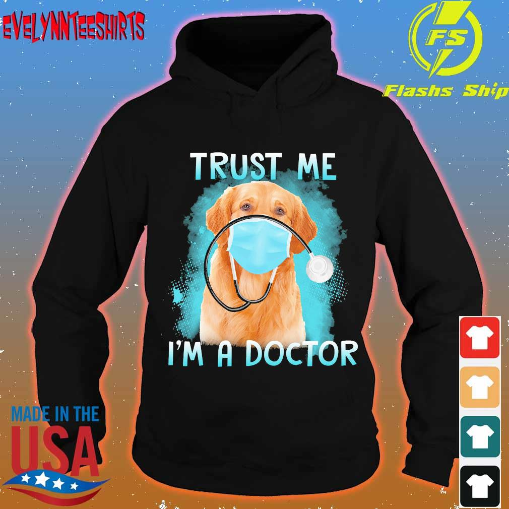 Labrador face mask trust me I'm a doctor s hoodie