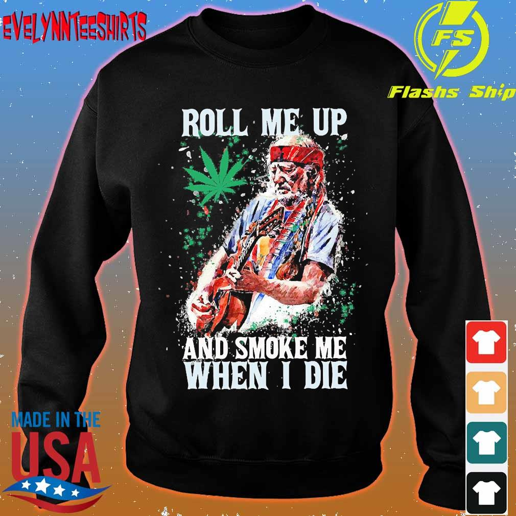 Roll me up and smoke me when I die s sweater