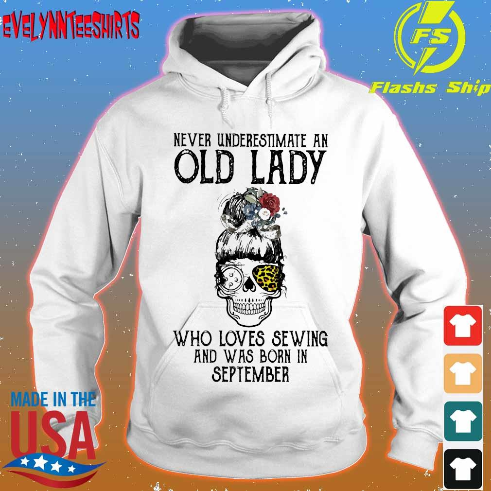 Skill girl leopard Never underestimate an old lady who loves sewing and was born in september s hoodie