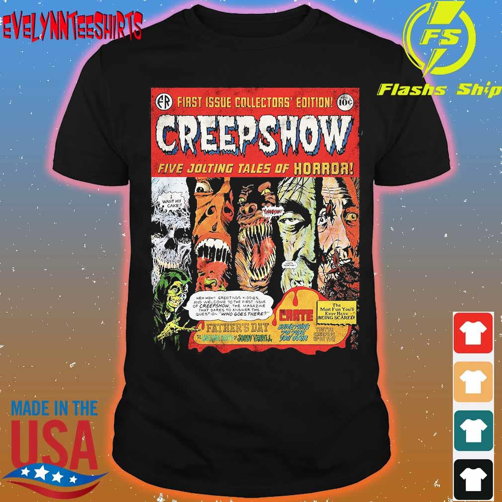 First issue collectors' edition Creepshow five jolting tales of Horror shirt