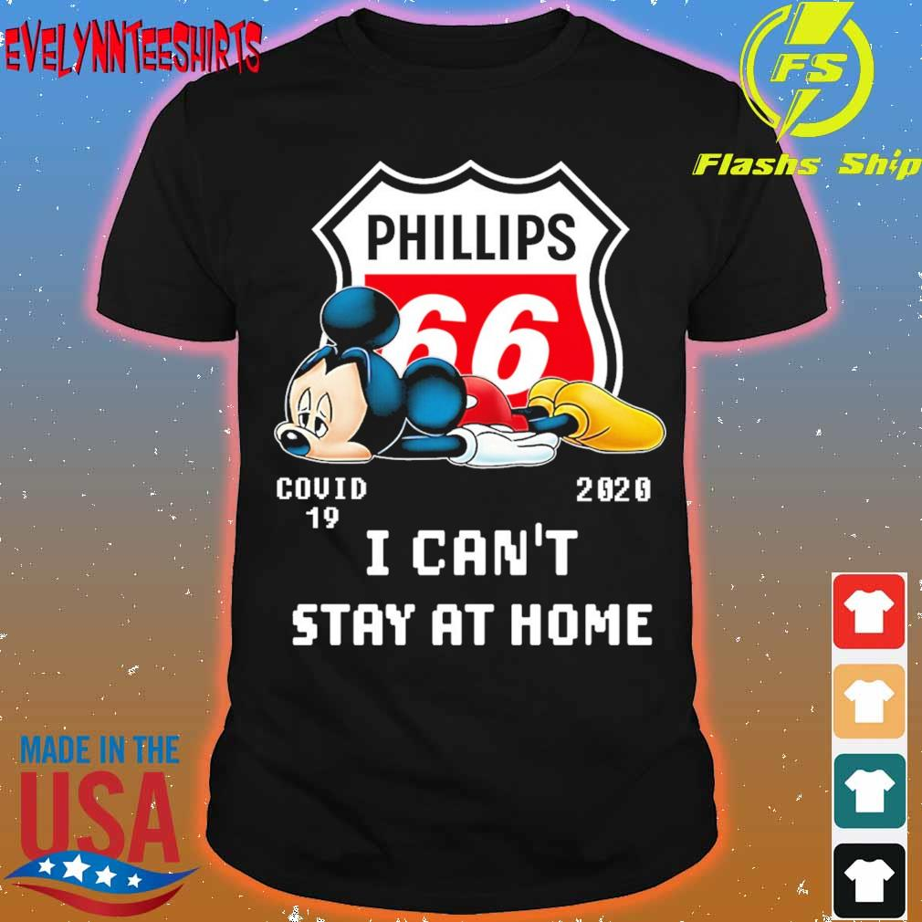 Mickey Mouse Phillips 66 Covid 19 2020 I can't stay at home shirt