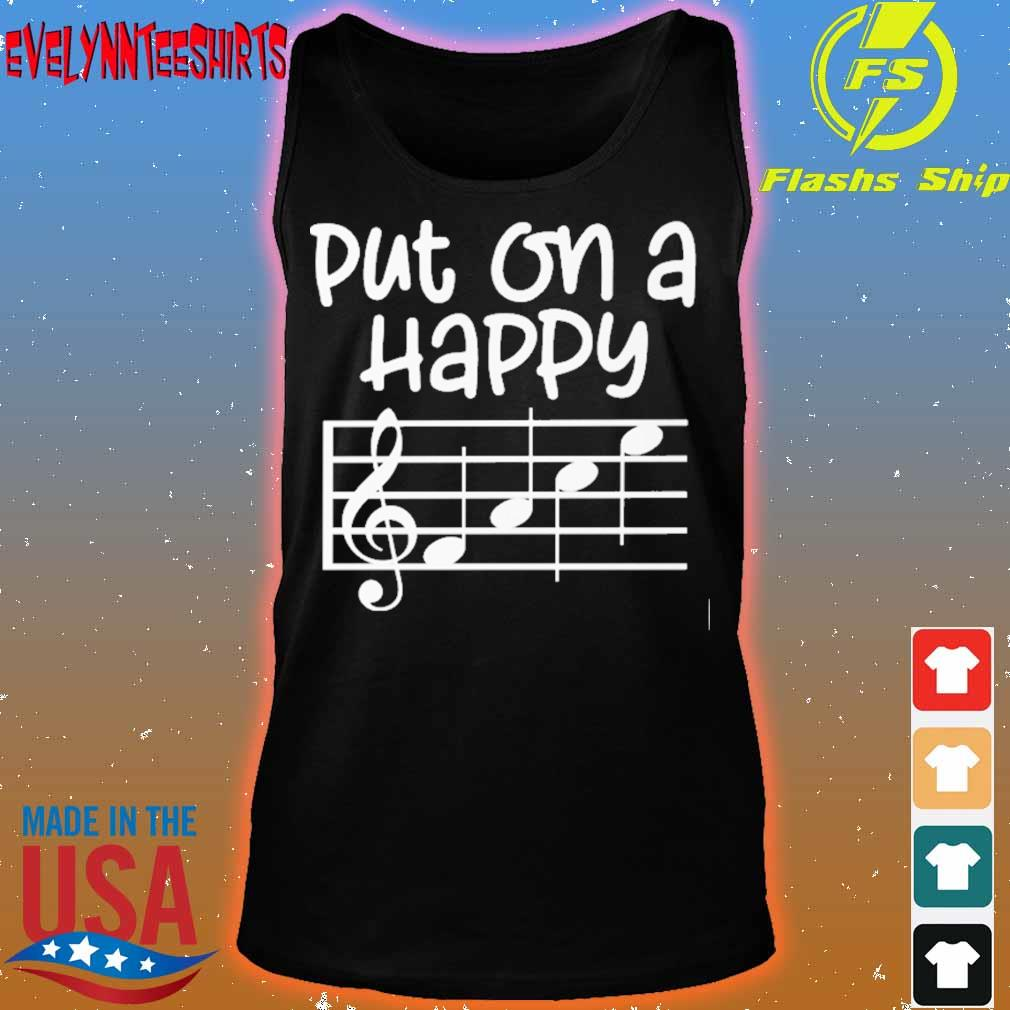 Put on a happy face music s tank top