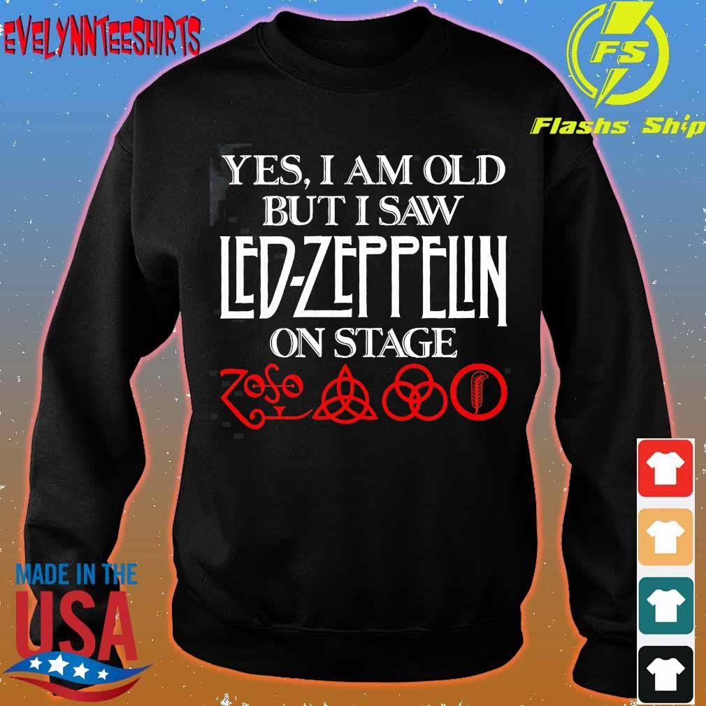 Yes I am old but I saw Led Zeppelin on stage s sweater