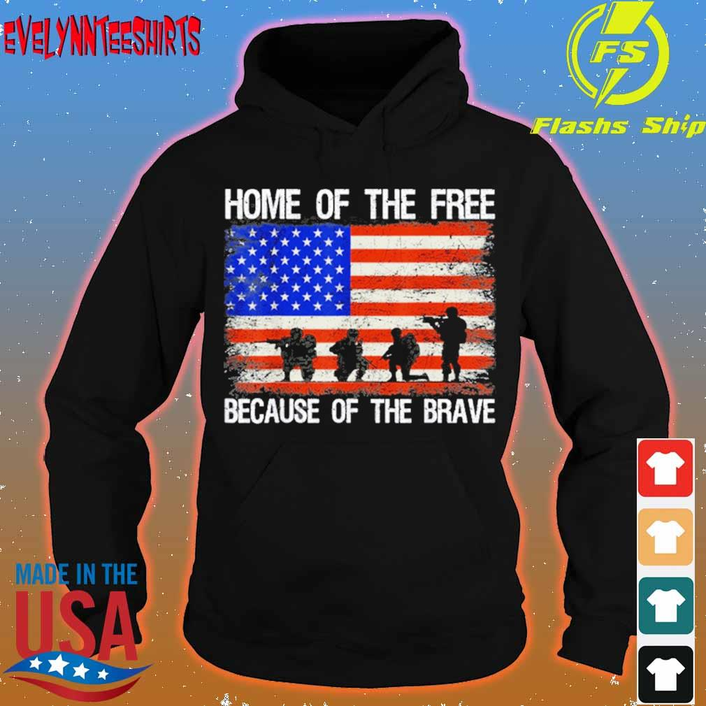 Home Of The Free Because Of The Brave Veteran American Flag Shirt hoodie