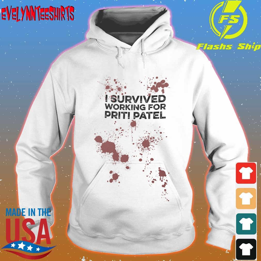 I survived working for priti patel s hoodie